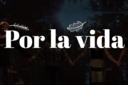 Por La Vida | Grabación del teaser promocional y diseño de grafismos del espectáculo poético POR LA VIDA.